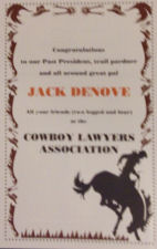 Cowboy Lawyers Association recognition to John Denove as President